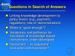 questions in search of answers