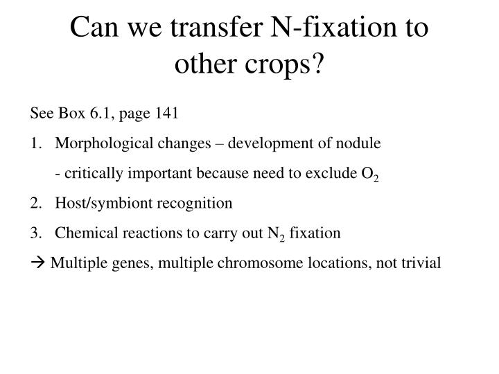 Can we transfer N-fixation to other crops?