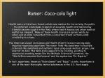 rumor coca cola light