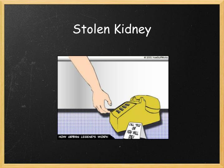 Stolen Kidney