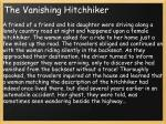the vanishing hitchhiker