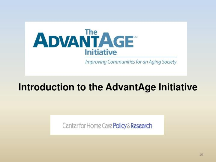 Introduction to the AdvantAge Initiative