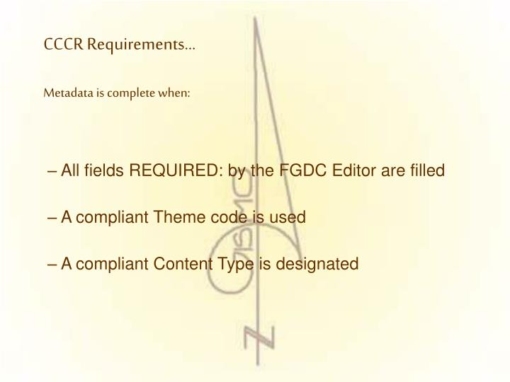 All fields REQUIRED: by the FGDC Editor are filled