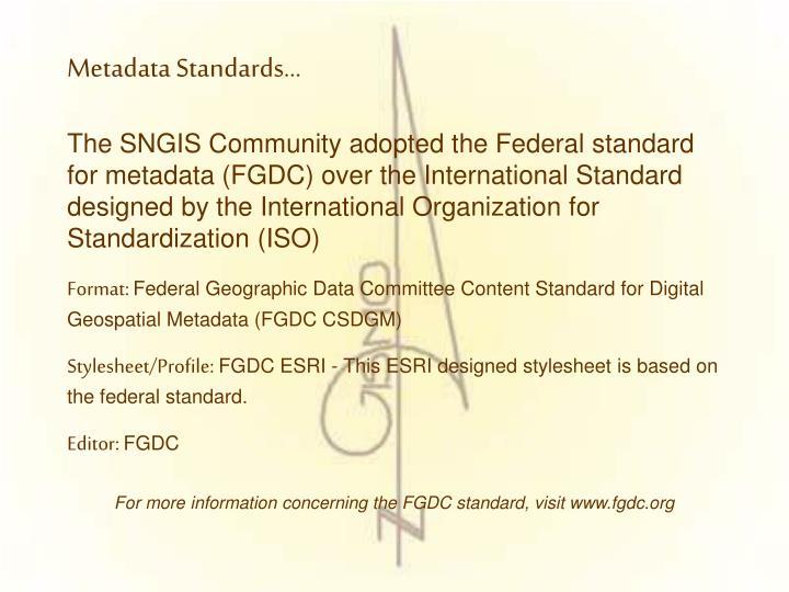 Metadata Standards…