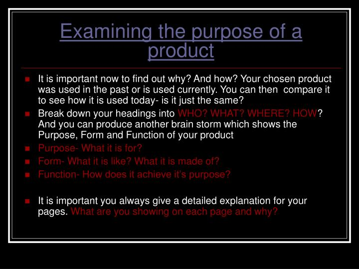 Examining the purpose of a product