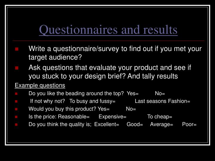 Questionnaires and results