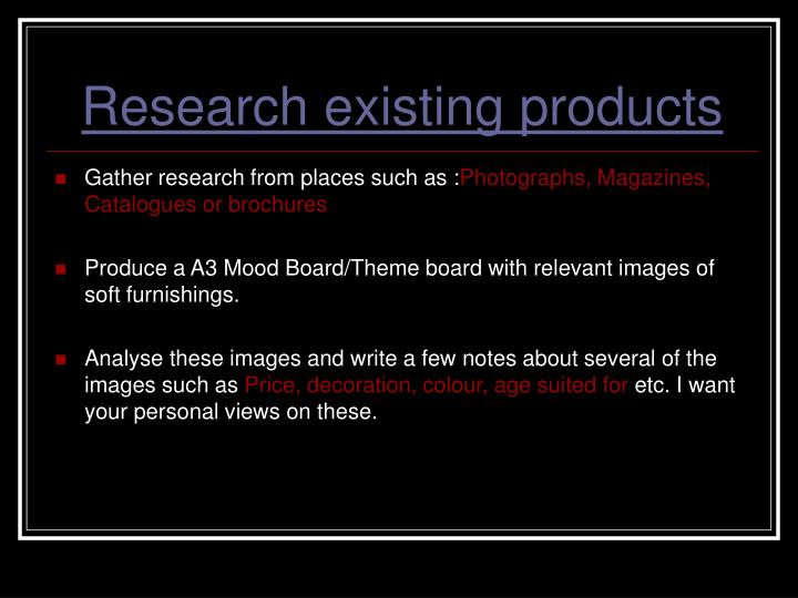 Research existing products