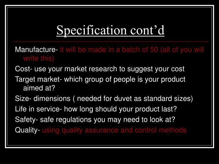 Specification cont'd