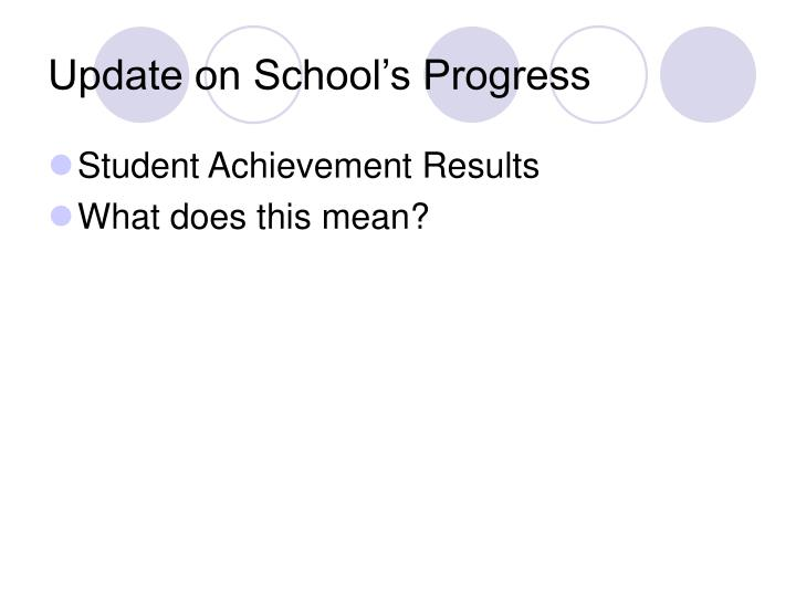 Update on school s progress