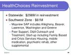 healthchoices reinvestment
