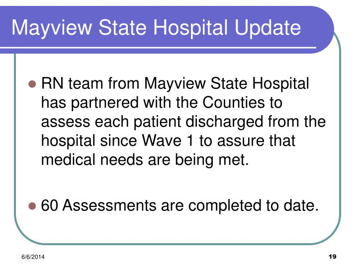 Mayview State Hospital Update