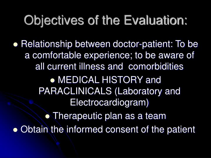 Objectives of the Evaluation: