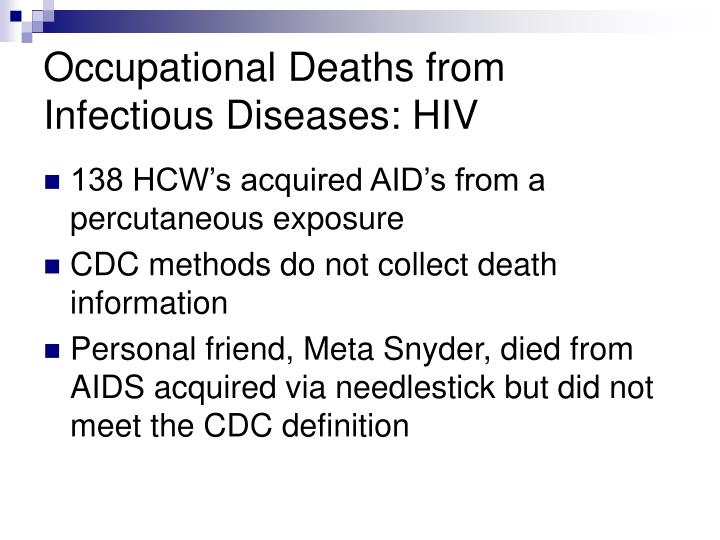 Occupational Deaths from Infectious Diseases: HIV
