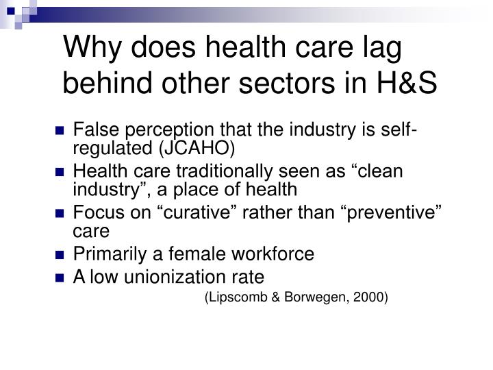 Why does health care lag behind other sectors in H&S