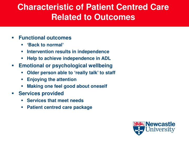 Characteristic of Patient Centred Care Related to Outcomes