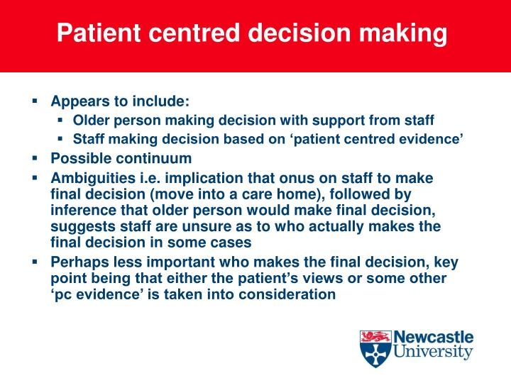 Patient centred decision making