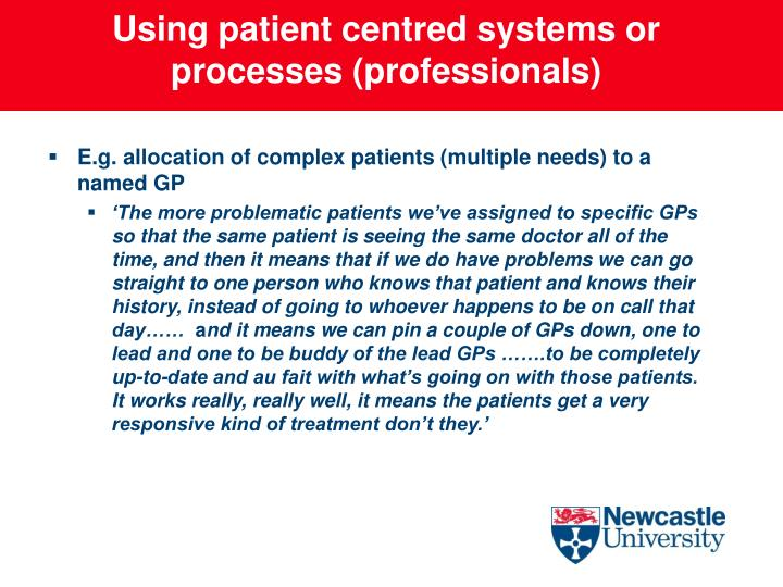 Using patient centred systems or processes (professionals)