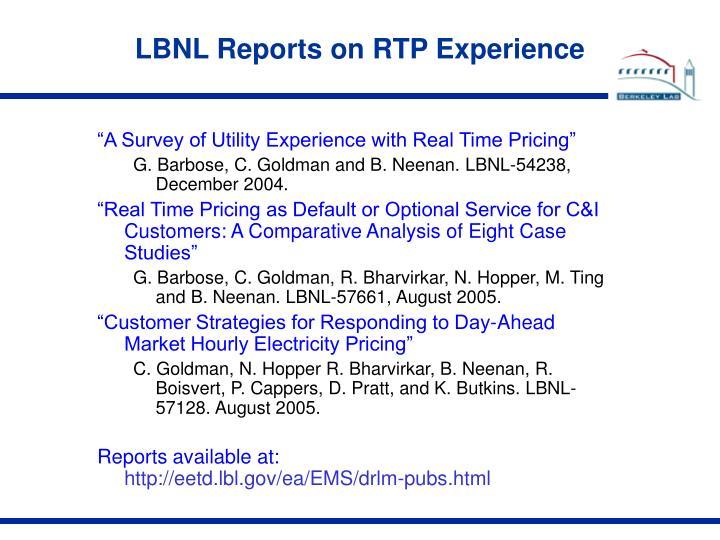 LBNL Reports on RTP Experience