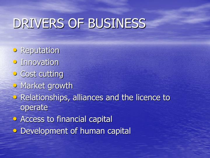 DRIVERS OF BUSINESS