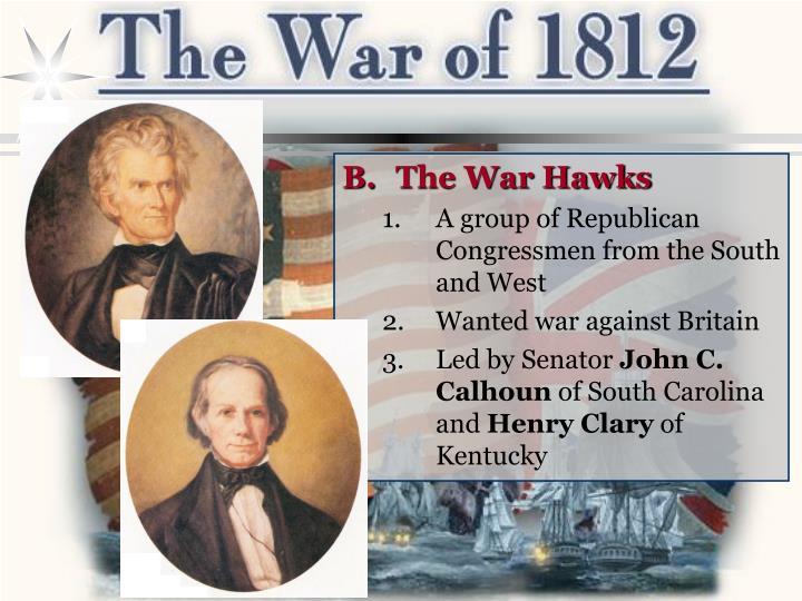 The War Hawks
