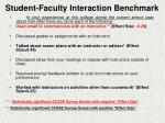 student faculty interaction benchmark