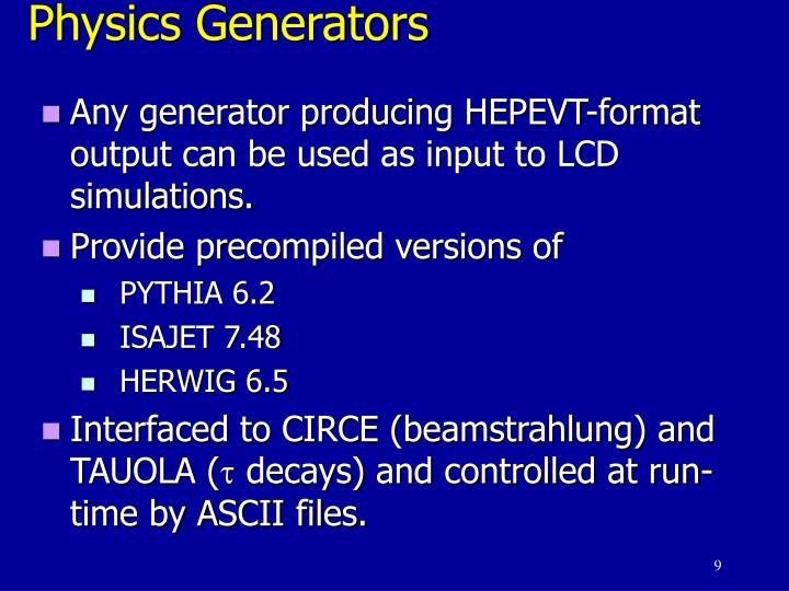 Physics Generators