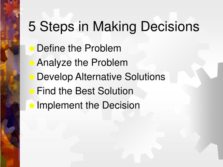 5 Steps in Making Decisions