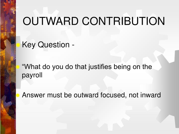 OUTWARD CONTRIBUTION