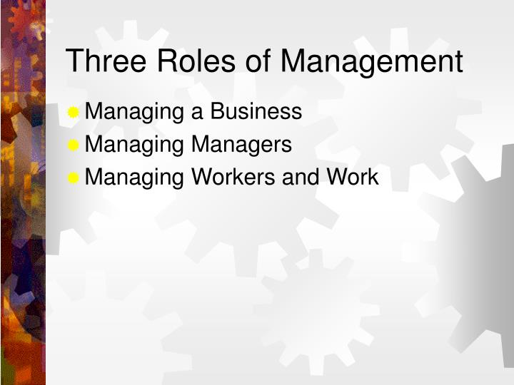 Three Roles of Management