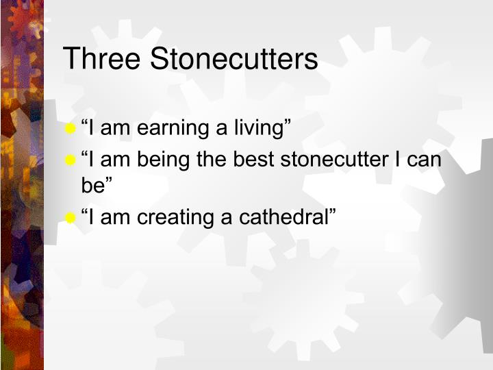 Three Stonecutters
