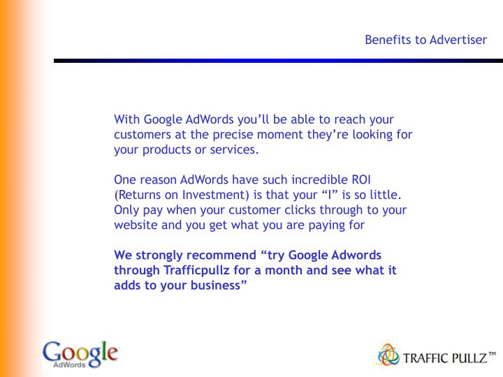 Benefits to Advertiser