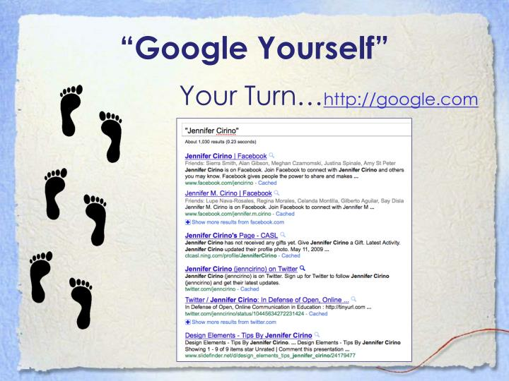 """Google Yourself"""