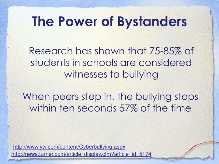 The Power of Bystanders