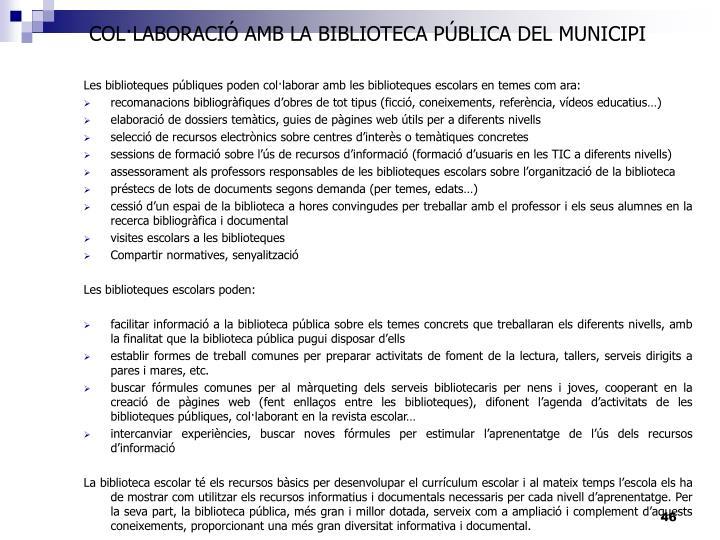 COL·LABORACIÓ AMB LA BIBLIOTECA PÚBLICA DEL MUNICIPI