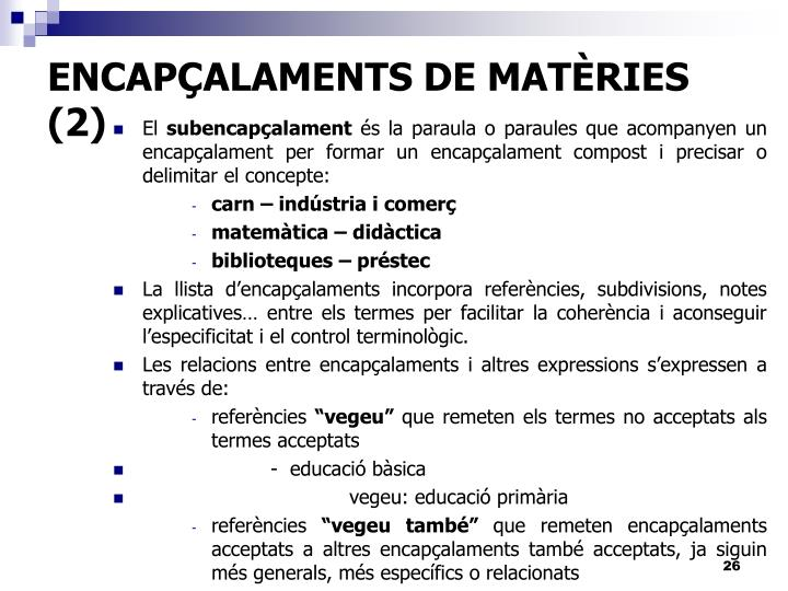 ENCAPÇALAMENTS DE MATÈRIES (2)