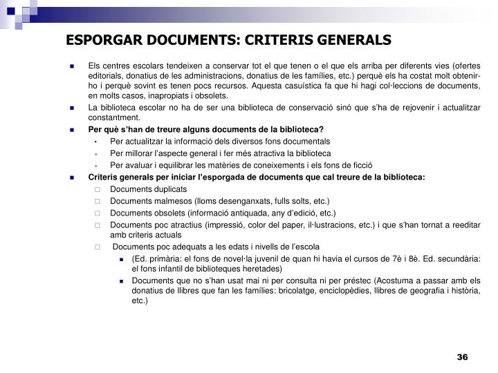 ESPORGAR DOCUMENTS: CRITERIS GENERALS