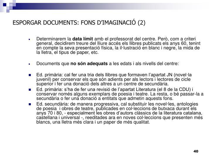 ESPORGAR DOCUMENTS: FONS D'IMAGINACIÓ (2)