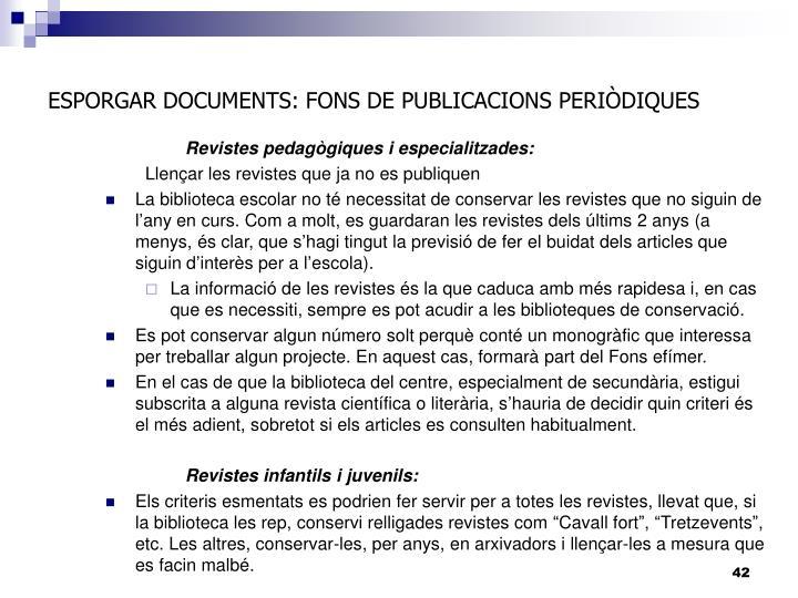 ESPORGAR DOCUMENTS: FONS DE PUBLICACIONS PERIÒDIQUES