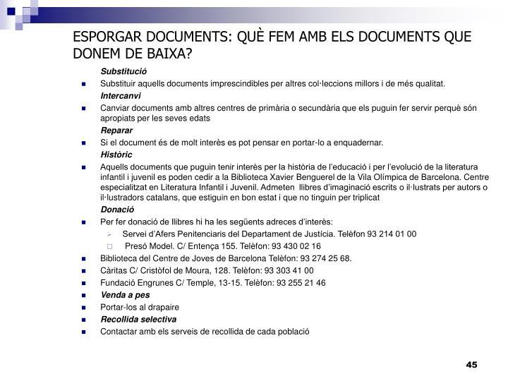 ESPORGAR DOCUMENTS: QUÈ FEM AMB ELS DOCUMENTS QUE DONEM DE BAIXA?