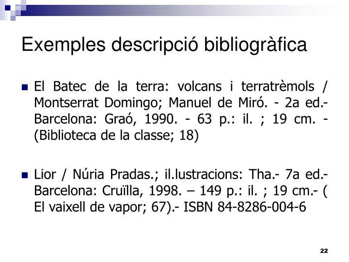 Exemples descripció bibliogràfica