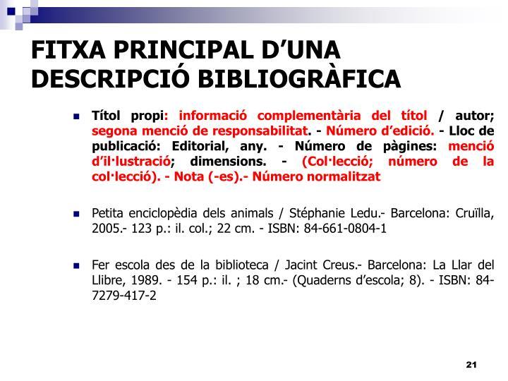 FITXA PRINCIPAL D'UNA DESCRIPCIÓ BIBLIOGRÀFICA