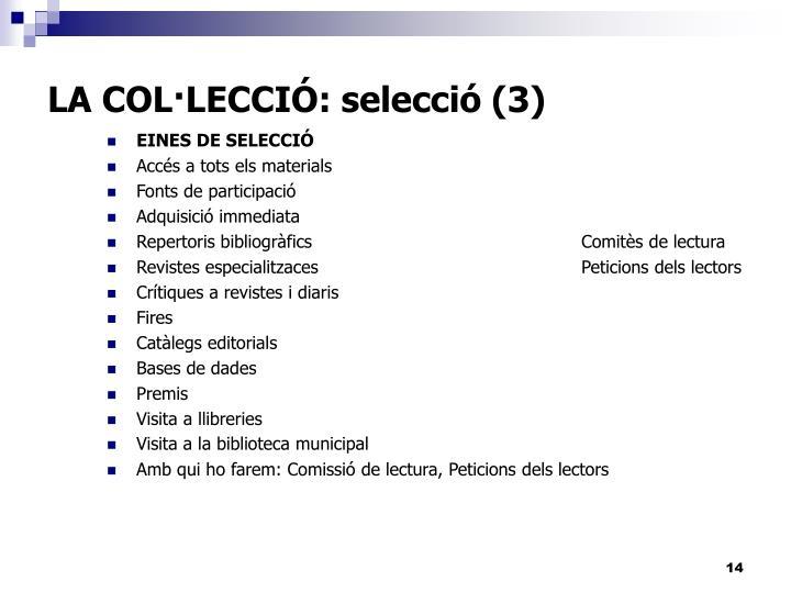 LA COL·LECCIÓ: selecció (3)