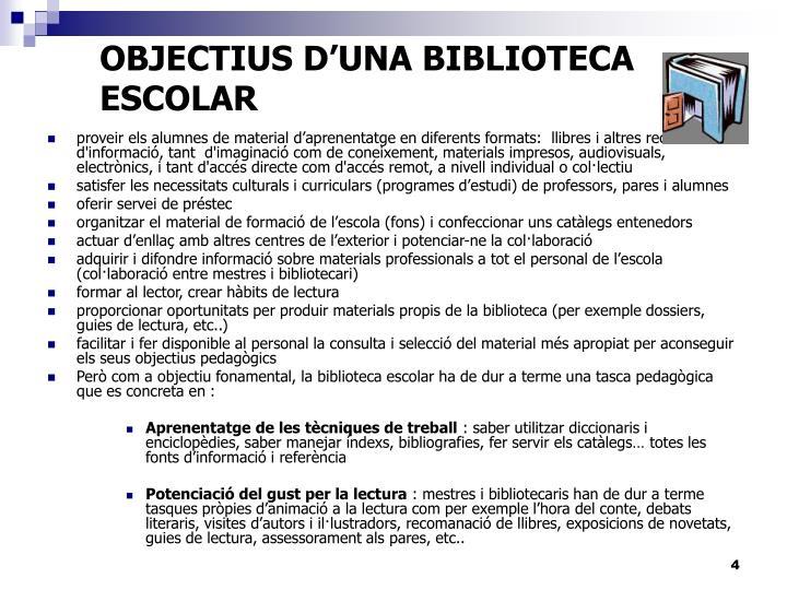 OBJECTIUS D'UNA BIBLIOTECA ESCOLAR