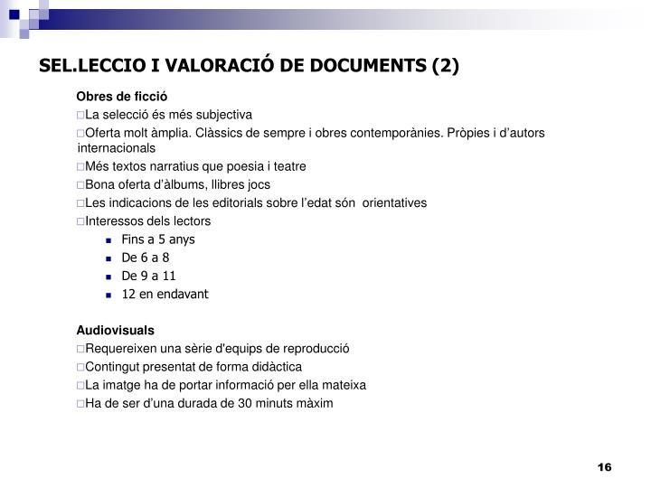 SEL.LECCIO I VALORACIÓ DE DOCUMENTS (2)