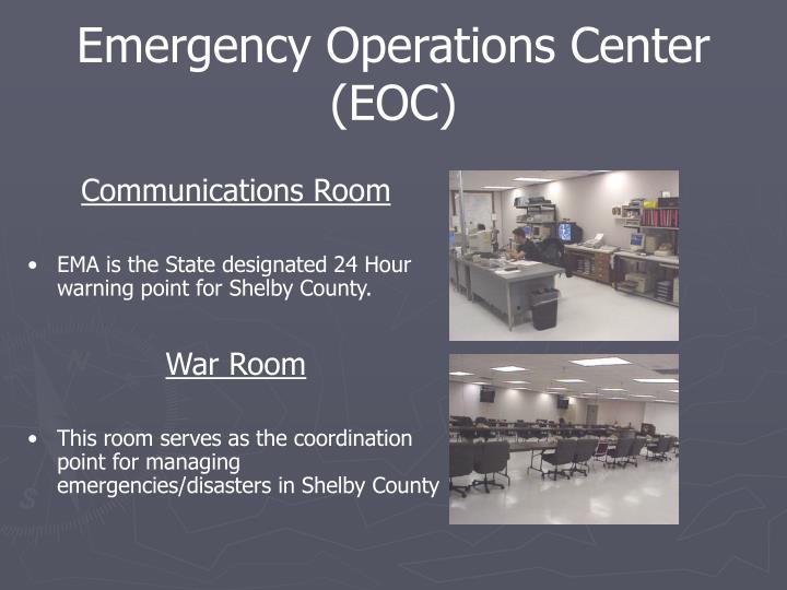 Emergency Operations Center (EOC)