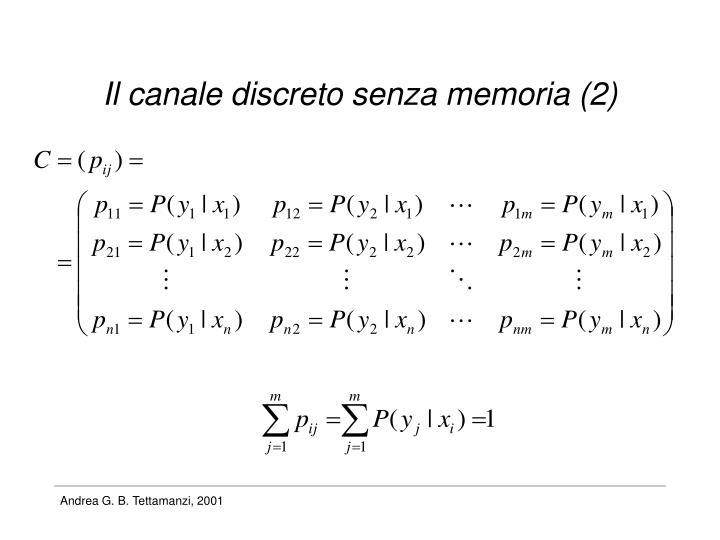Il canale discreto senza memoria (2)