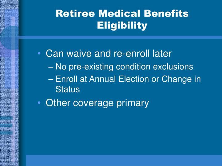 Retiree Medical Benefits Eligibility