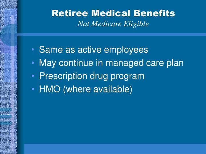 Retiree Medical Benefits