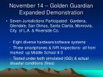 november 14 golden guardian expanded demonstration
