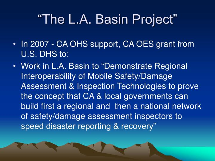 """""""The L.A. Basin Project"""""""